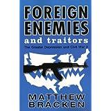 Foreign Enemies And Traitors ~ Matthew Bracken