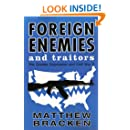 Foreign Enemies And Traitors
