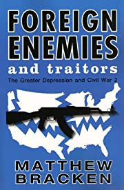Foreign Enemies And Traitors (The Enemies Trilogy)