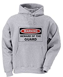 BEWARE OF THE GUARD Adult Hoody Sweatshirt ASH GREY MEDIUM
