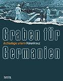 Image de Graben für Germanien: Archäologie unterm Hakenkreuz