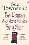 Sue Townsend The Woman who Went to Bed for a Year