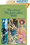 The Art of The Saint John's Bible: Th...