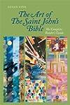The Art of Saint John's Bible: The Co...