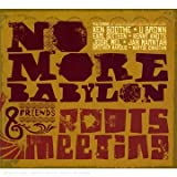 "Roots Meetingvon ""No More Babylon"""