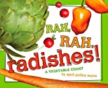 Rah, rah, radishes! : a vegetable chant