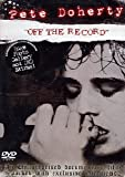 Pete Doherty - Off the Record [DVD] [2007] [2009]
