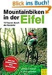 Mountainbiken in der Eifel: 15 Touren...