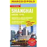 """MARCO POLO Reisef�hrer Shanghai, Hangzhou, Suzhouvon """"Hans-Wilm Sch�tte und..."""""""