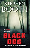 img - for Black Dog: A Cooper & Fry Mystery book / textbook / text book