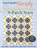 img - for Carol Doak's Simply Sensational 9-Patch Stars: Mix & Match Units to Create a Galaxy of Paper-Pieced Stars book / textbook / text book