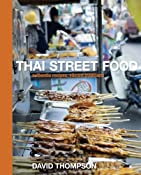 Thai Street Food: Amazon.de: David Thompson: Englische B&amp;uuml;cher