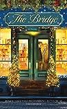 The Bridge: A Novel - Karen Kingsbury