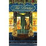 The Bridge: A Novel ~ Karen Kingsbury