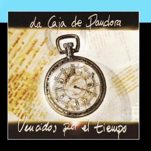 La Caja de Pandora - Vencidos Por El Tiempo - Zortam Music
