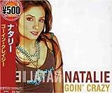 echange, troc Natalie - Goin' Crazy