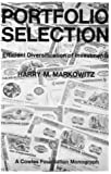 Portfolio Selection: Efficient Diversification of Investments (Cowles Foundation Monographs)