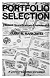 img - for Portfolio Selection: Efficient Diversification of Investments (Cowles Foundation Monograph: No. 16) book / textbook / text book