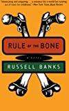 Rule of the Bone: A Novel (0060927240) by Banks, Russell