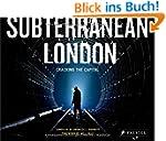 Subterranean London: Cracking the Cap...