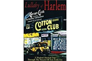 LULLABY OF HARLEM / A MUSICAL TRIP THROUGH THE STREETS OF NEW YORK