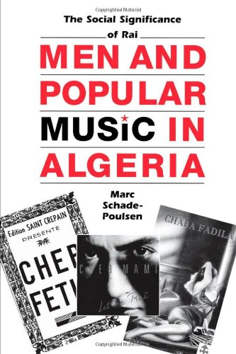 Men and Popular Music in Algeria: The Social Significance...