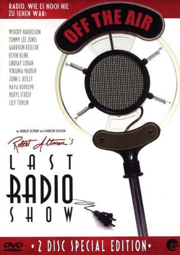 Robert Altman's Last Radio Show - A prairie Home Companion. Special Edition (2DVDs)