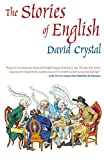The Stories of English (1585677191) by Crystal, David