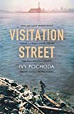 Visitation Street by Pochoda, Ivy (2014) Paperback