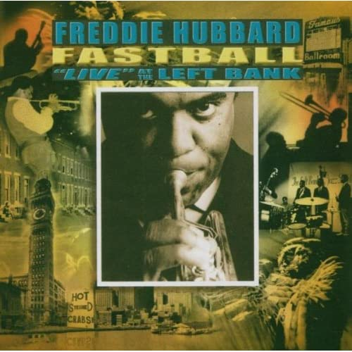 Fastball-Live-At-The-Left-Bank-Freddie-Hubbard-Audio-CD