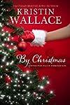 By Christmas (Covington Falls Chronic...