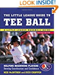 The Little League Guide to Tee Ball:...