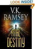Final Destiny (GUARDING THE LIGHT Part 2.)