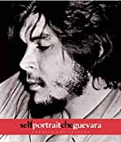 img - for Self Portrait Che Guevara by Guevara, Ernesto Che (2008) Paperback book / textbook / text book
