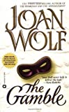 The Gamble (0446605344) by Wolf, Joan