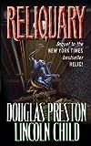 Reliquary (Special Agent Pendergast Book 2)