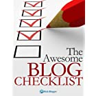 The Awesome Blog Checklist – Step-By-Step Guide To Creating A Successful Blog