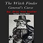 The Witch Finder General's Curse | Drac Von Stoller