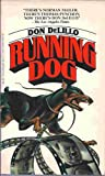 Running Dog V121 (0394741218) by Delillo, Don