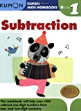 Subtraction Grade 1 (Kumon Math Workbooks)
