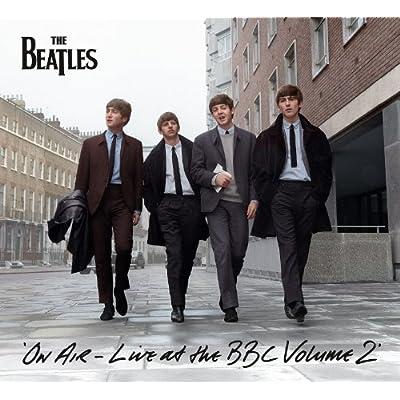 ビートルズ オン・エア~ライヴ・アット・ザ・BBC Vol.2