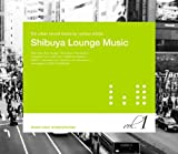 Shibuya Lounge Music