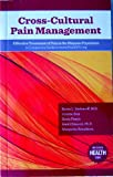 img - for Cross-Cultural Pain Management; Effective Treament of Pain in the Hispanic Population book / textbook / text book