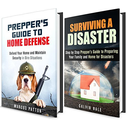 Prepper's Home Defense & Surviving a Disaster Box Set (2 in 1): How to Defend Your Home, Maintain Security and Prepare Your Family for Disasters (SHTF Survival Guide) PDF