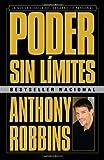 Poder sin límites: La nueva ciencia del desarrollo personal (Vintage Espanol) (Spanish Edition) (0307475638) by Robbins, Anthony