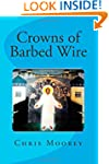 Crowns of Barbed Wire: Orthodox Chris...