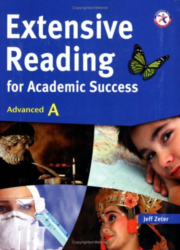 Extensive Reading for Academic Success, Advanced A (University Level; Topics on Literature, Geography, Biology, Communic