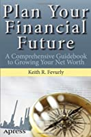 Plan Your Financial Future Front Cover