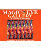 Magic Eye Gallery: A Showing of 88 Images (N E Thing Enterprises)