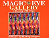 img - for Magic Eye Gallery: A Showing Of 88 Images book / textbook / text book